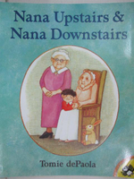 【書寶二手書T7/少年童書_DU1】Nana Upstairs & Nana Downstairs