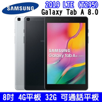 SAMSUNG Galaxy Tab A 8.0 2019 LTE 8吋平板 4G通話平板 32GB 三星平板 T295