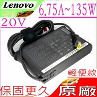 LENOVO 20V 6.75A 135W 充電器(原廠輕便)-聯想 E560P,T470P,T570P,T440P-20AN,T440P-20AW,T540P,T540P 20BF,G50-70,W550S,Z710