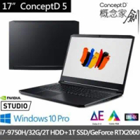 【Acer】ConceptD 5 CN517-71-79XL 17.3吋 創作者(i7-9750H/32G/2T HDD+1T SSD/GeForce RTX2060-6G/W10P)