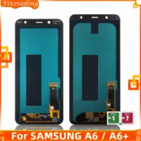 LCD Display For Samsung Galaxy A6/A6 Plus A6+ 2018 A600F A600FN A605 A605F LCD Touch Screen Assembly Replacement Parts LCD