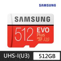 【SAMSUNG 三星】EVO Plus microSDXC UHS-I U3 Class10 512GB記憶卡 公司貨(MB-MC512HA)