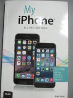 【書寶二手書T5/電腦_EAA】My iPhone: Covers Ios 8 on Iphone 4s, 5, 5c,