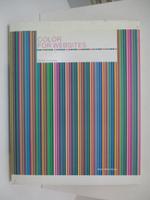 【書寶二手書T1/攝影_DP6】Color for Websites: Digital Media Design_Holzschlag, Molly E.