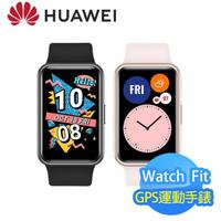 【HUAWEI 華為】WATCH FIT 智慧手錶(支援血氧監測)