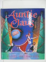 【書寶二手書T7/少年童書_DM1】Auntie Claus_Elise Primavera
