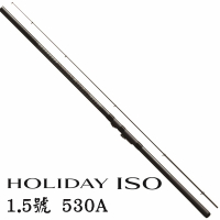 【SHIMANO】HOLIDAY ISO 1.5號 530A/ 3號 400 防波堤 磯釣竿