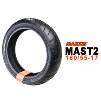 瑪吉斯 MAXXIS MAST2 180/55-17